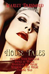 House Tales (Box Set Books 1-4): A Collection of Fiery Hot Stories Kindle Edition