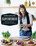 Superfoods: Recetas y alimentos del futuro para vivir mejor hoy (Planeta Cocina)
