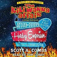 The Kili Wanna Affair: A Galactic Guild Comedy: George & Sali Adventures, Book 1