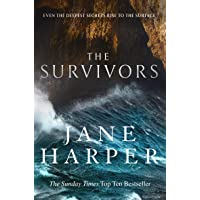 The Survivors: Secrets. Guilt. A treacherous sea. The powerful new crime thriller from Sunday Times bestselling author…