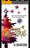 A Crazy Christmas (Bright and Crazy Book 3)