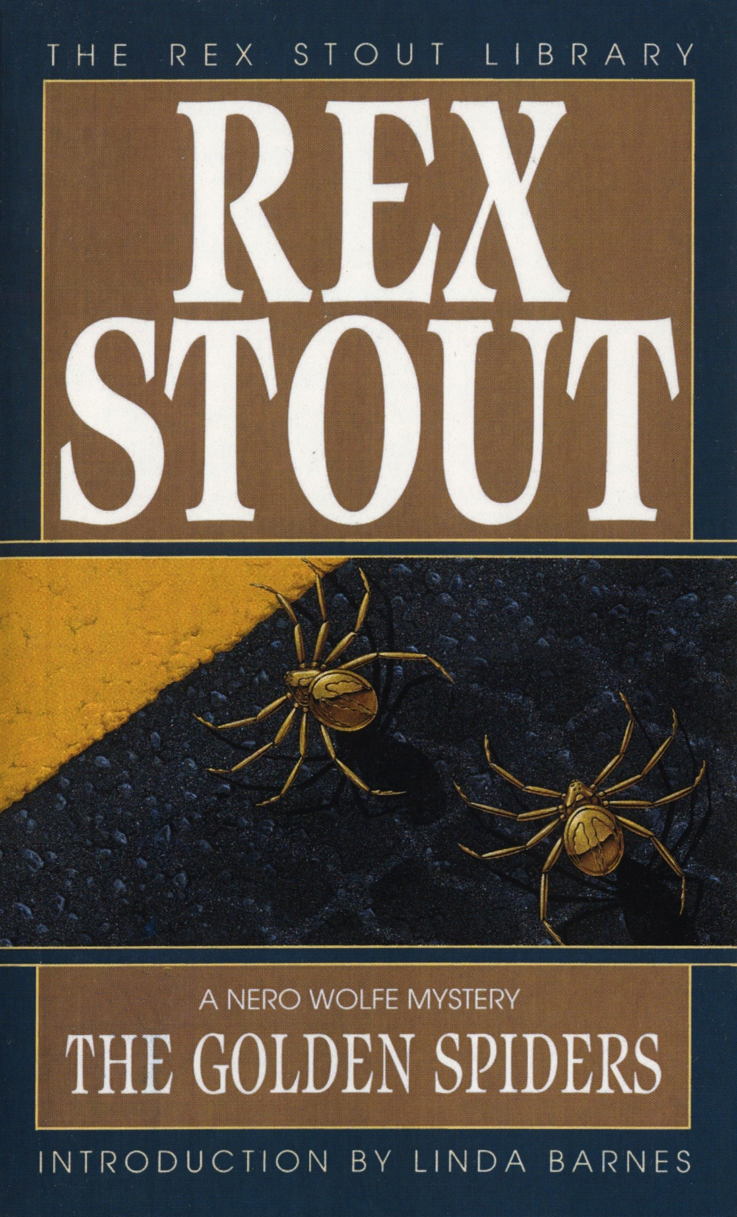 The Golden Spiders (Nero Wolfe): Rex Stout: 9780553277807: Amazon.com: Books
