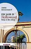 Ein Jahr in Hollywood: Reise in den Alltag (HERDER spektrum)