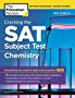 Cracking the SAT Subject Test in Chemistry, 16th Edition: Everything You Need to Help Score a Perfect 800 (College Test Preparation)