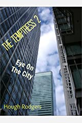 The Temptress 2: Eye On The City Kindle Edition