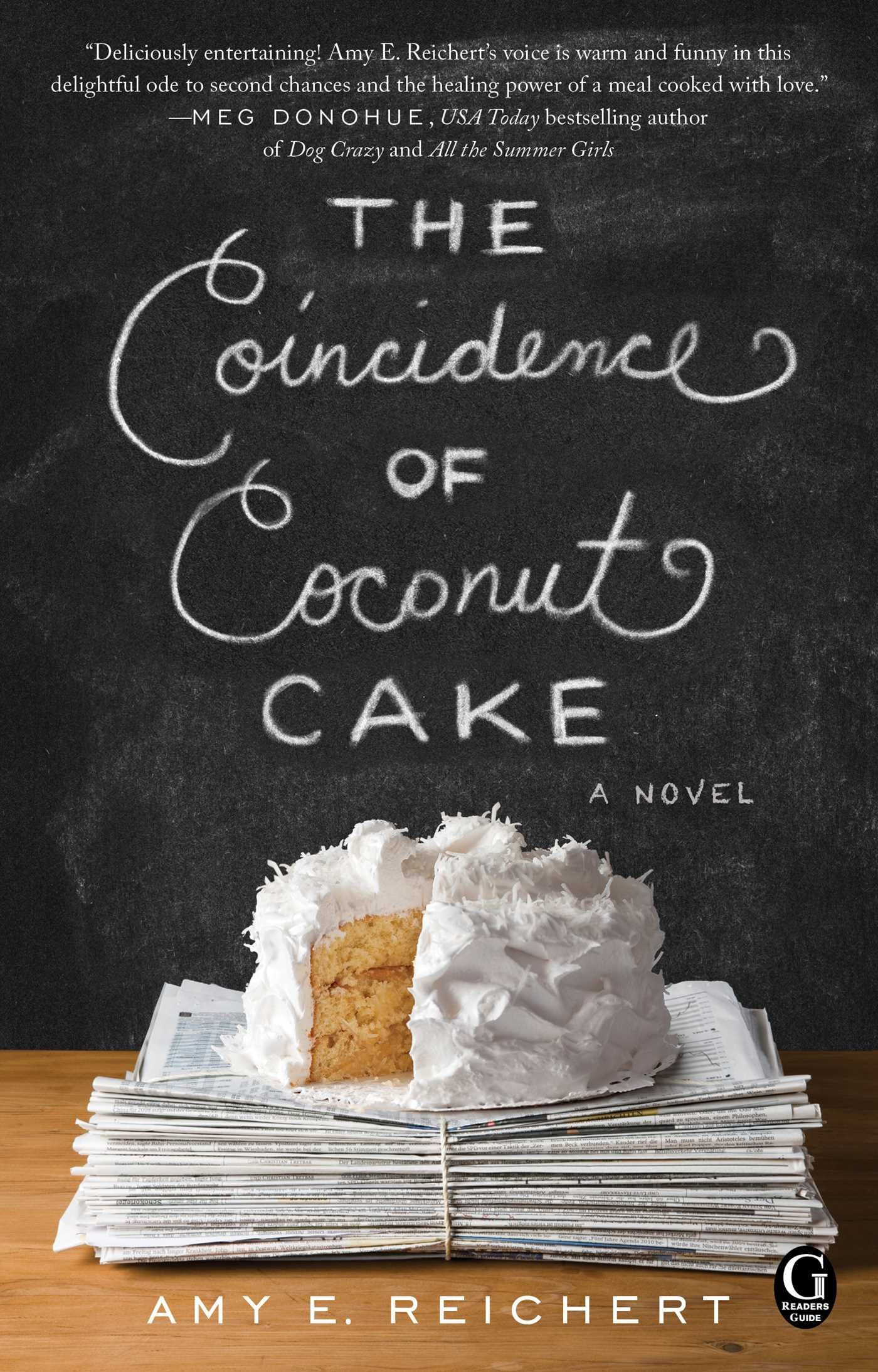 The Coincidence of Coconut Cake: Reichert, Amy E.: 9781501100710:  Amazon.com: Books