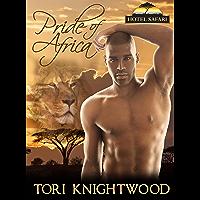 Pride of Africa: Interracial Shifter Romance Novella (Hotel Safari Book 1)