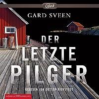 Der letzte Pilger: 2 CDs (Ein Fall für Tommy Bergmann, Band 1)