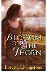 Blossom on the Thorn (Out of Time Book 3) Kindle Edition