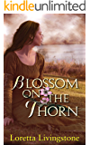 Blossom on the Thorn (Out of Time Book 3)