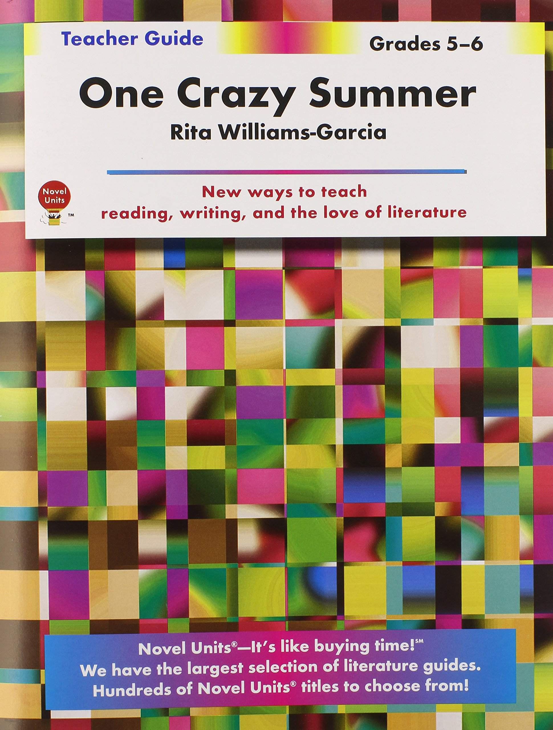 One crazy summer teacher guide by novel units inc novel units one crazy summer teacher guide by novel units inc novel units inc 9781608787241 amazon books fandeluxe Gallery