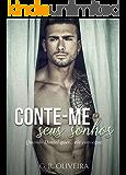 Conte-me Seus Sonhos: Quando Daniel quer... Ele consegue (Portuguese Edition)