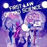 First Law of Mad Science (Issues) (7 Book Series)