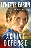 Active Defense (Danger Never Sleeps Book #3)