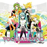 VOCALO APPEND feat. 初音ミク