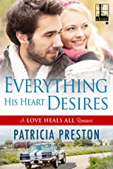 Everything His Heart Desires (Love Heals All Book 2) Kindle Edition