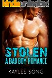 Stolen: A Bad Boy Romance