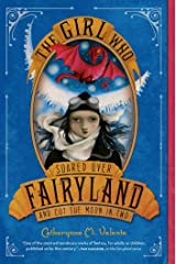 The Girl Who Soared Over Fairyland and Cut the Moon in Two Paperback