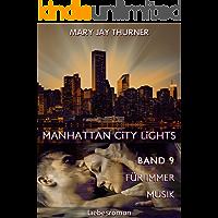 Für immer Musik (Manhattan City Lights 9)