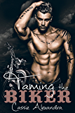 Taming The Biker (MC Biker/Bad Boy Romance) (English Edition)