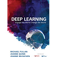 Deep Learning: Engage the World Change the World (English Edition)