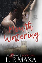 Mouth Watering (St. Leasing Book 1) Kindle Edition