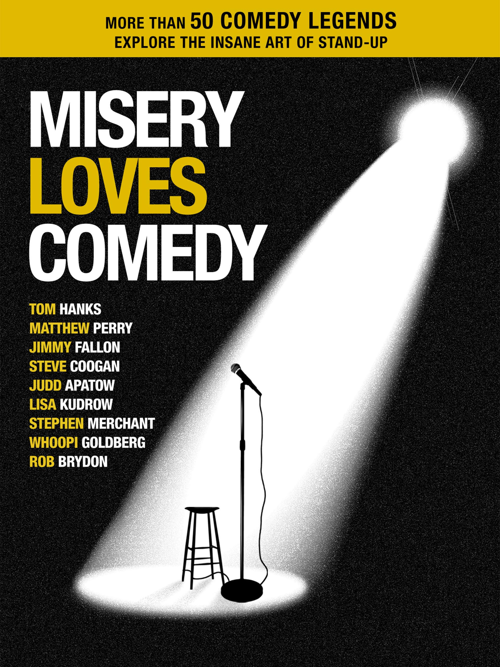 Misery Loves Comedy on Amazon Prime Video UK