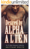 Desired by Alpha Alien: Alien SciFi Fantasy - Collection of Short Stories
