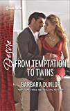 From Temptation to Twins (Whiskey Bay Brides)