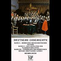 Deutsche Geschichte: In drei Bänden (Sachbücher bei Null Papier) (German Edition)