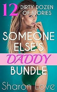 Someone Else's Daddy Bundle: Dirty Dozen of Stories (Someone Else's Daddy Series)