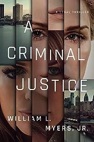 A Criminal Justice (Philadelphia Legal)