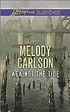 Against the Tide (Love Inspired Suspense)