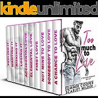 Too Much To Love: A Ten-Book Romance Box Set