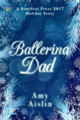 Ballerina Dad Kindle Edition