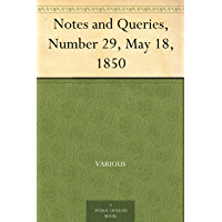 Notes and Queries, Number 29, May 18, 1850