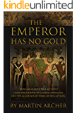Archers Saga Novela: The Empire Has No Gold