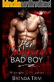 Her Vampire Bad boy (Midnight Doms Book 5)