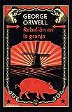 Rebelión en la granja / Animal Farm (Contemporánea) (Spanish Edition)