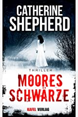 Mooresschwärze: Thriller (German Edition) Kindle Edition