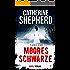 Mooresschwärze (Julia Schwarz-Thriller 1)