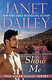 Show Me (The Americana Series Book 25)