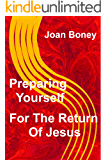 Preparing Yourself For The Return of Jesus (Life In Christ Book 13)