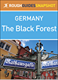 Rough Guides Snapshot Germany: The Black Forest (Rough Guide to...)