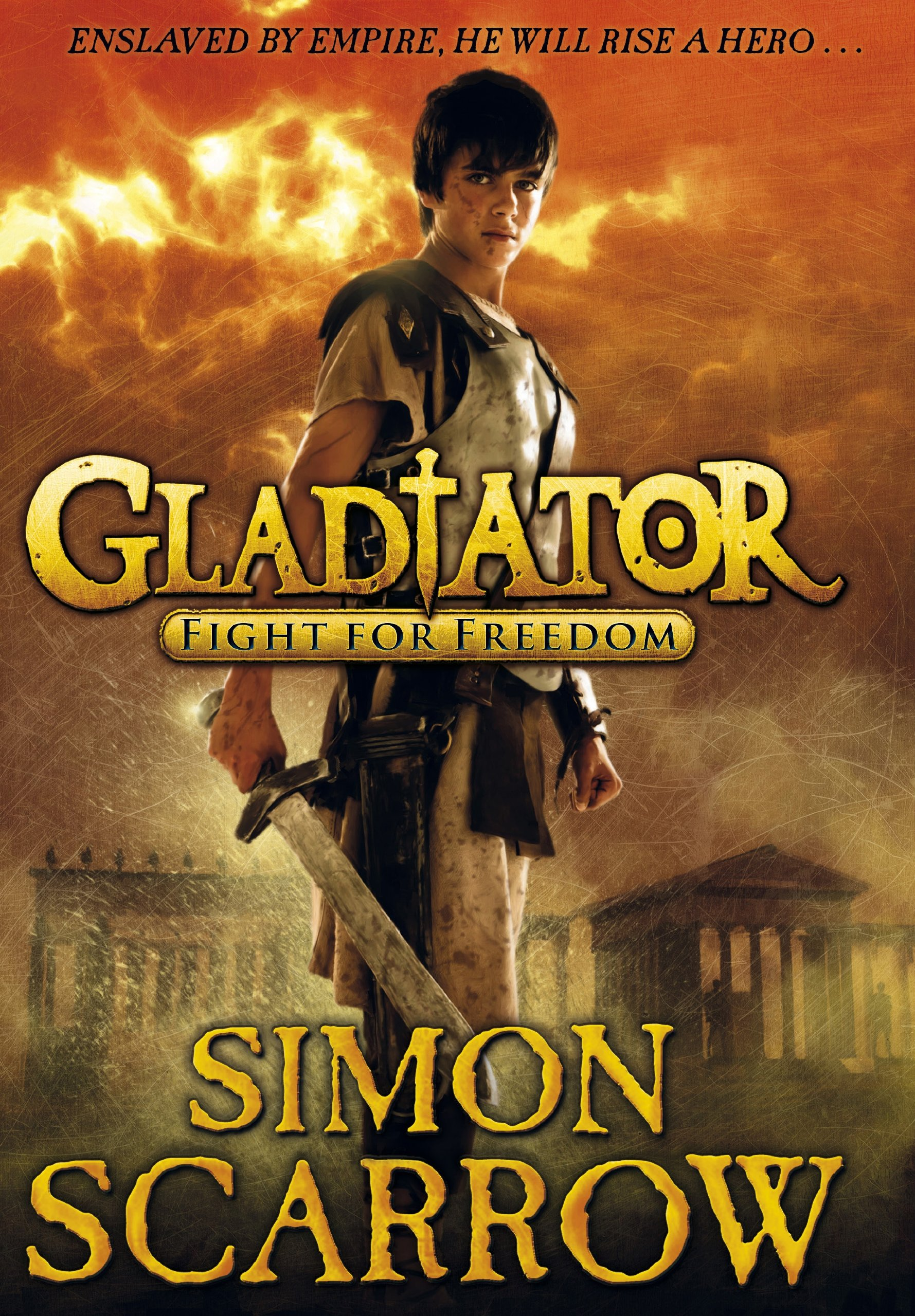 Gladiator: Fight for Freedom (Gladiator Series Book 1) (English Edition)