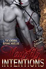Naughty Intentions: Five Sensuous Romance Novellas Kindle Edition
