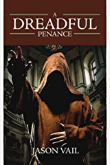 A Dreadful Penance (A Stephen Attebrook mystery Book 3) Kindle Edition