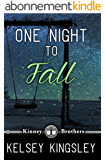 One Night to Fall (Kinney Brothers Book 1) (English Edition)
