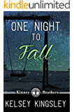 One Night to Fall (Kinney Brothers Book 1)