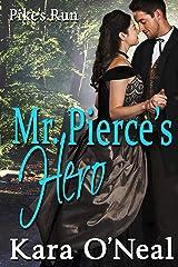 Mr. Pierce's Hero (Pike's Run Book 12) Kindle Edition